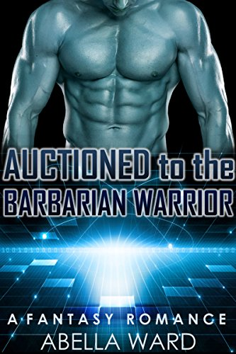 Auctioned to the Barbarian Warrior