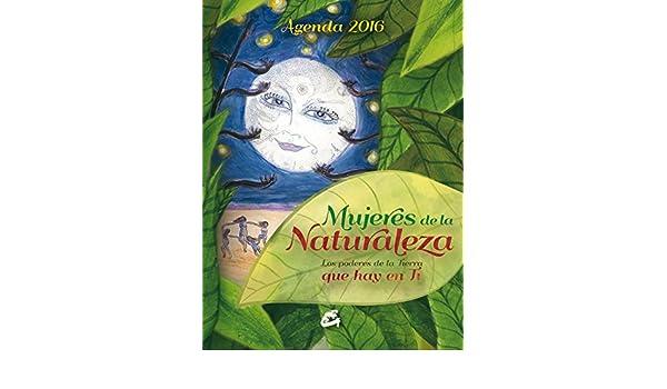 Agenda 2016. Mujeres De La Naturaleza: Amazon.es: Elena ...