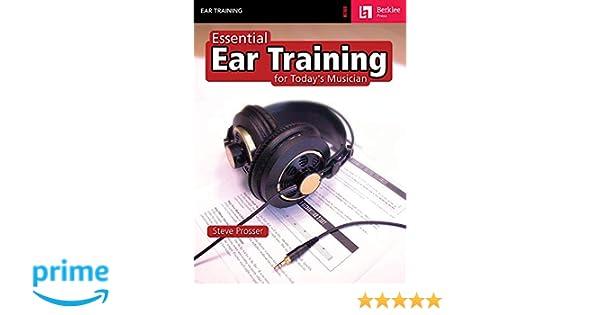 Essential Ear Training for the Contemporary Musician: Amazon.es: Steve Prosser: Libros en idiomas extranjeros