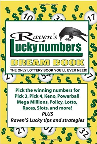Raven S Lucky Numbers Dream Book The Only Lottery Book You