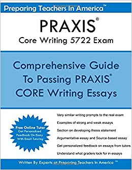 Praxis Core Writing  Exam Preparing Teachers In America  Praxis Core Writing  Exam Preparing Teachers In America   Amazoncom Books