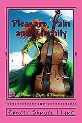 Pleasure, Pain and Eternity