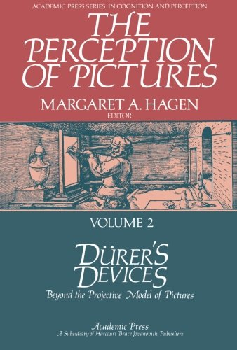 Download Dürer's Devices: Beyond the Projective Model of Pictures: The Perception of Pictures pdf epub