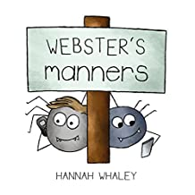 Webster's Manners (Webster Technology Book 4)