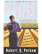 Bowling Alone: The Collapse and Revival of American Community