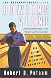 Product picture for Bowling Alone: The Collapse and Revival of American Community by Robert D. Putnam