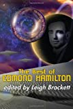 The Best of Edmond Hamilton, Edmond Hamilton, 1604504897