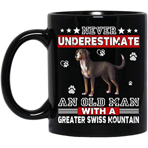 Never Underestimate An Old Man With A Greater Swiss Mountain Mug Black Ceramic 11oz Coffee Tea ()