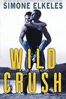 Wild Crush: Volume 2 (Wild