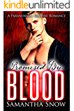 Promised By Blood: A Paranormal Vampire Romance