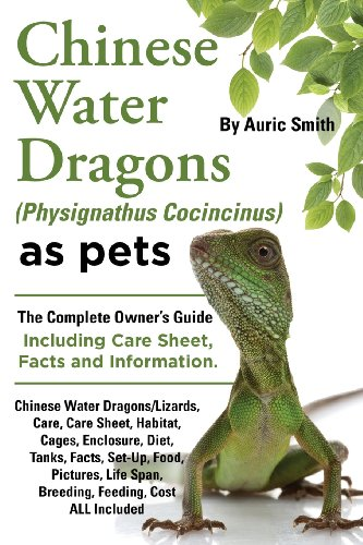 Chinese Water Dragons Care, Habitat, Cages, Enclosure, Diet, Tanks, Facts, Set-Up, Food, Pictures, Shedding, Life Span, Breeding, Feeding, Cost All in
