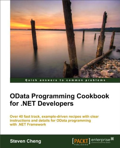 [PDF] OData Programming Cookbook for .NET Developers Free Download | Publisher : Packt Publishing | Category : Computers & Internet | ISBN 10 : 1849685924 | ISBN 13 : 9781849685924