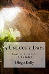 The 5 Unlucky Days, or Days Without Names, were the time-period that completed the Mayan and Aztec calendars, and were considered an inauspicious and dangerous time. When Victor O'Brien, a college lacrosse star and graduate student in Mesoame...