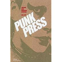 Punk Press: Histoire d'une révolution esthétique