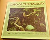Lobo of the Tasaday, John Nance, 0394950771