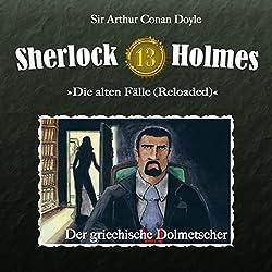 Der griechische Dolmetscher (Sherlock Holmes - Die alten Fälle 13 [Reloaded])