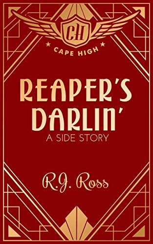 Reaper's Darlin': A Side Story (Cape High Series)