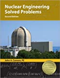 Nuclear Engineering Solved Problems, Camara, PE, John A, 1591263859