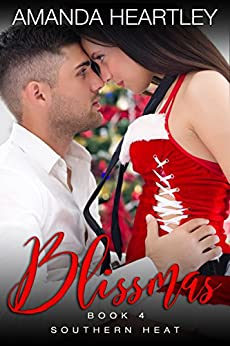 Blissmas: Billionaire Holiday Romance (Southern Heat Book 3) by [Heartley, Amanda]