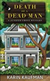 Death of a Dead Man (Juniper Grove Cozy Mystery) (Volume 1) by  Karin Kaufman in stock, buy online here