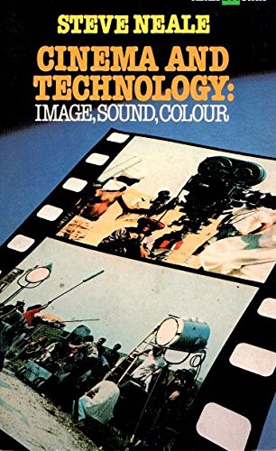 Cinema and Technology: Image, Sound, Colour
