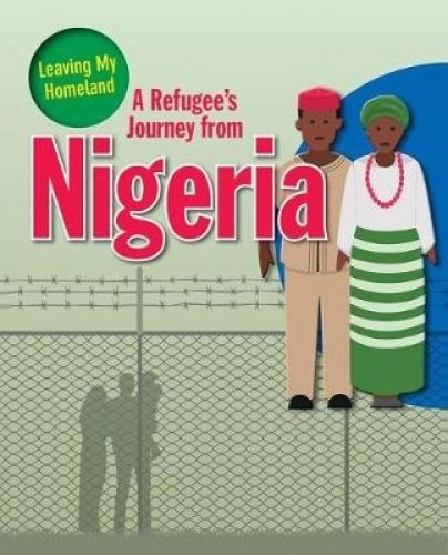 A Refugee's Journey from Nigeria (Leaving My Homeland)