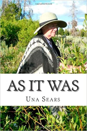 As It Was: Una Sears: Volume 1