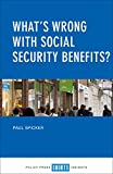 img - for What's Wrong with Social Security Benefits? book / textbook / text book