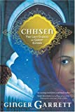 Chosen: The Lost Diaries of Queen Esther (Lost Loves of the Bible)