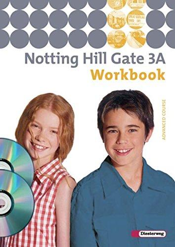 Notting Hill Gate - Ausgabe 2007: Workbook 3A mit Multimedia-Sprachtrainer und Audio-CD