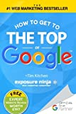 How To Get to the Top of Google: The Plain English Guide to SEO (Including Penguin, Panda and EMD updates)