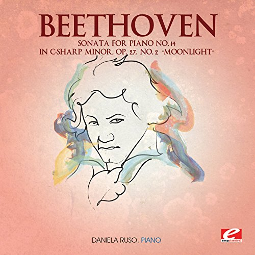 Beethoven: Sonata for Piano No. 14 in C-Sharp Minor, Op. 27, No. 2