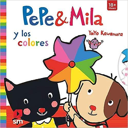 Pepe Y Mila Y Los Colores por Yayo Kawamura epub