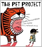 The Pet Project, Lisa Wheeler, 1416975950