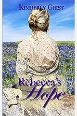 Rebecca's Hope Paperback