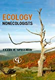 Ecology for Nonecologists, Frank R. Spellman, 0865871973