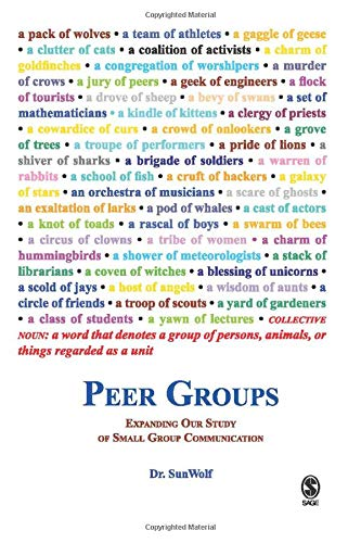 Peer Groups: Expanding Our Study of Small Group Communication