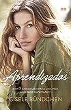 Gisele Bündchen (Autor)(15)Comprar novo: R$ 44,90R$ 33,5010 usados ou novosa partir deR$ 33,50