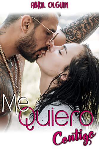 Me quiero contigo (Spanish Edition)