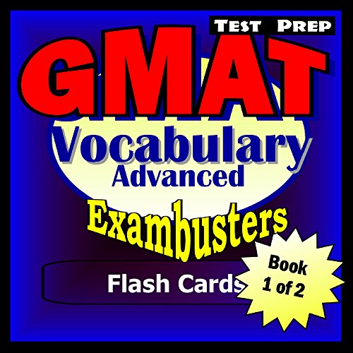 GMAT Test Prep Advanced Vocabulary Review–Exambusters Flash Cards–Workbook 1 of 2: GMAT Exam Study Guide (Exambusters GMAT) Pdf