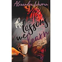 The Lessons We Learn (FWB Book 2)