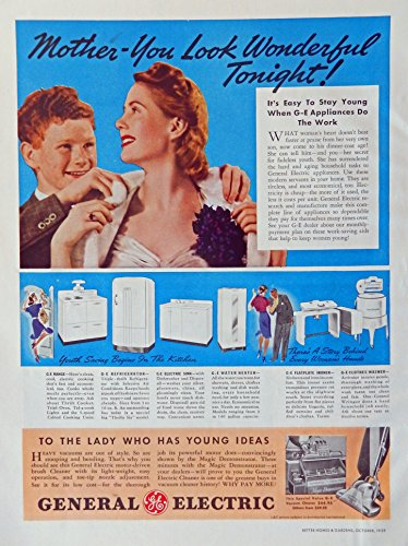 Ads Appliance Vintage (General Electric Appliances, 30's Print Ad. Color Illustration (Mother - you look wonderful tonight) authentic original vintage 1939 Better Homes and Gardens Magazine Art)