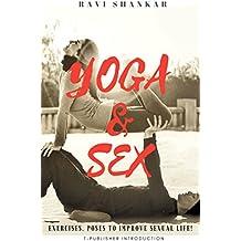 YOGA & SEX: EXERCISES, POSES TO IMPROVE SEX LIFE!