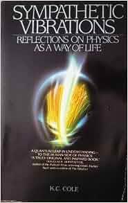 Amazon.com: Sympathetic Vibrations: Reflections on Physics