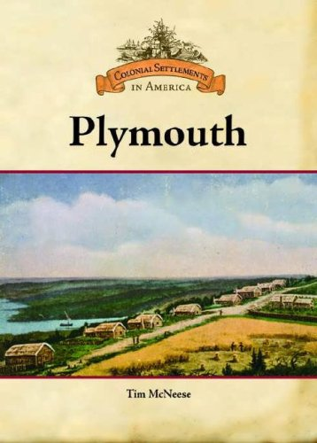 Read Online Plymouth (Colonial Settlements in America) PDF