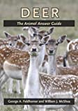 Deer: The Animal Answer Guide (The Animal Answer Guides: Q&A for the Curious Naturalist)