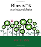 BlazeVOX : An Online Journal of Voice, , 1934289493