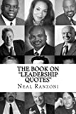 """The Book on """"Leadership Quotes"""""""