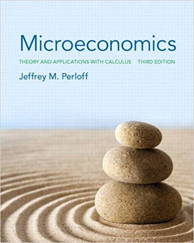 Theory and Applications with Calculus Microeconomics 3rd Edition