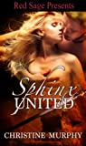 Sphinx United (The Sphinx Warriors Series Book 2)
